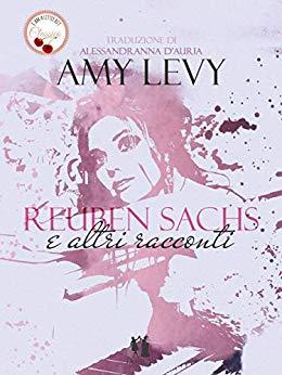 Book Cover: Reuben Sachs e altri racconti di Amy Levy - RECENSIONE IN ANTEPRIMA