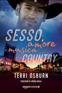 "Book Cover: Sesso, Amore e Musica Country ""Shooting Stars Series"" di Terry Osburn"