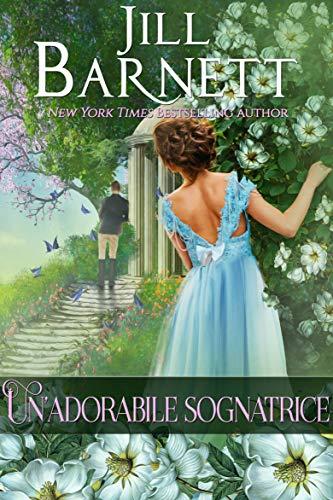"""Book Cover: Un'Adorabile Sognatrice """"Magia Regency Series"""" di Jill Barnett"""