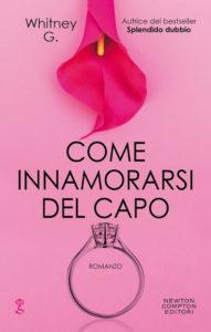 Book Cover: Come Innamorarsi del Capo di Whitney G. - RECENSIONE