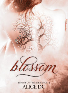 "Book Cover: Blossom ""Hearts on Fire Series"" di Alice DC - SEGNALAZIONE"
