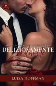 Book Cover: Deliziosamente Indomita di Luisa Hoffman - SEGNALAZIONE