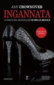 """Book Cover: Ingannata """"Getaway Series"""" di Jay Crownover - RECENSIONE"""