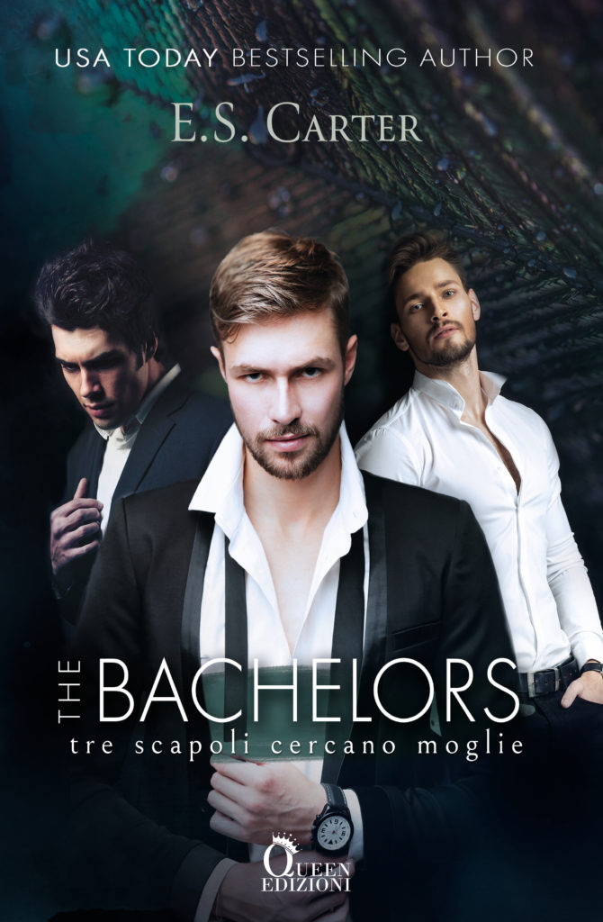 Book Cover: The Bachelors. Tre scapoli cercano moglie di E.S. Carter - COVER REVEAL