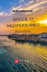 Book Cover: Gocce di Mediterraneo. Scorci Poetici di Sara Bortoluz - SEGNALAZIONE