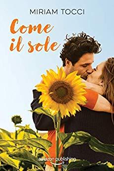 Book Cover: Come il Sole di Miriam Tocci - RECENSIONE