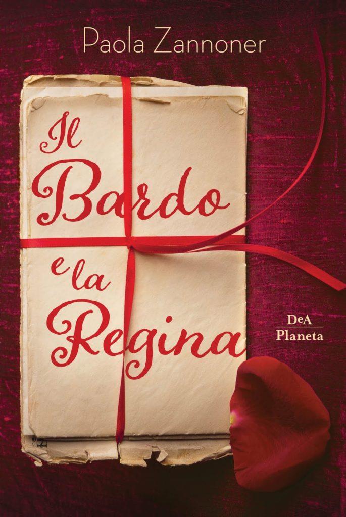 Book Cover: Il Bardo e la Regina di Paola Zannoner - SEGNALAZIONE