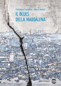 Book Cover: Il Blues della Maddalena di Francesco Cozzolino e Marco Grasso - SEGNALAZIONE