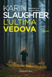 Book Cover: L'Ultima Vedova di Karin Slaughter - SEGNALAZIONE