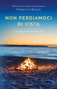 Book Cover: Non Perdiamoci di Vista di Federica Bosco
