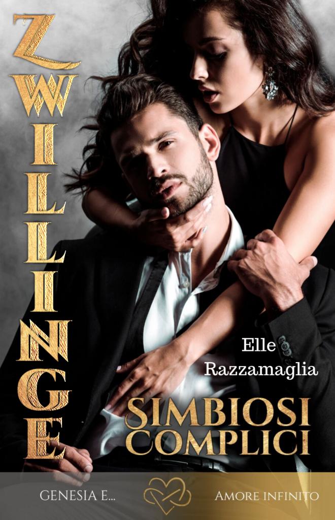 Book Cover: Zwillinge. Simbiosi-Complici di Elle Razzamaglia - RECENSIONE