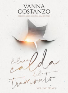 Book Cover: La Luce Calda del Tramonto di Vanna Costanzo - COVER REVEAL