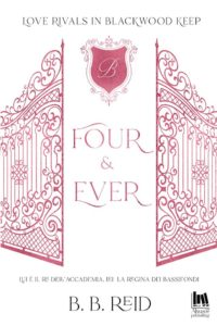Book Cover: Four & Ever di B.B. Reid - SEGNALAZIONE