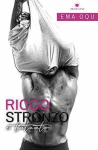 Book Cover: Ricco Stronzo e Tatuato di Ema Oqu - RECENSIONE