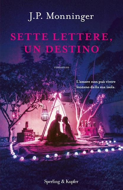 Book Cover: Sette Lettere, Un Destino di J.P. Monninger - SEGNALAZIONE