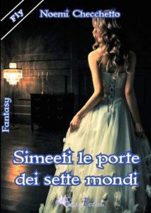 Book Cover: Simeeti le porte dei sette mondi di Noemi Checchetto - RECENSIONE