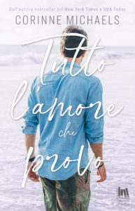 "Book Cover: Tutto L'Amore Che Voglio - Tutto L'Amore Che Provo ""Salvation Series"" di Corinne Michaels - COVER REVEAL"
