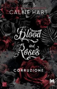 """Book Cover: Corruzione """"Blood of Roses Serie"""" di Callie Hart - RECENSIONE"""