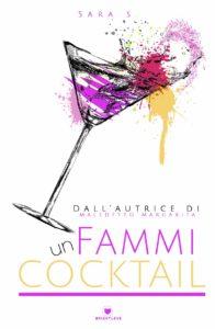 Book Cover: Fammi un Cocktail di Sara S. - SEGNALAZIONE