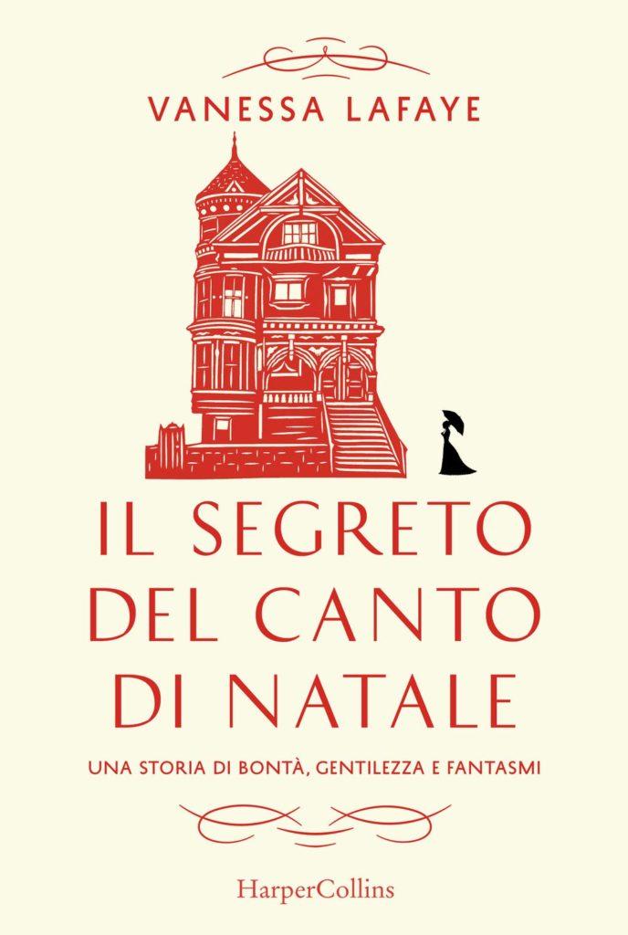 Book Cover: Il segreto del canto di Natale di Vanessa Lafaye - SEGNALAZIONE