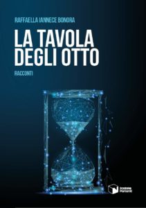 Book Cover: La Tavola Degli Otto di Iannece Bonora Raffaella - SEGNALAZIONE