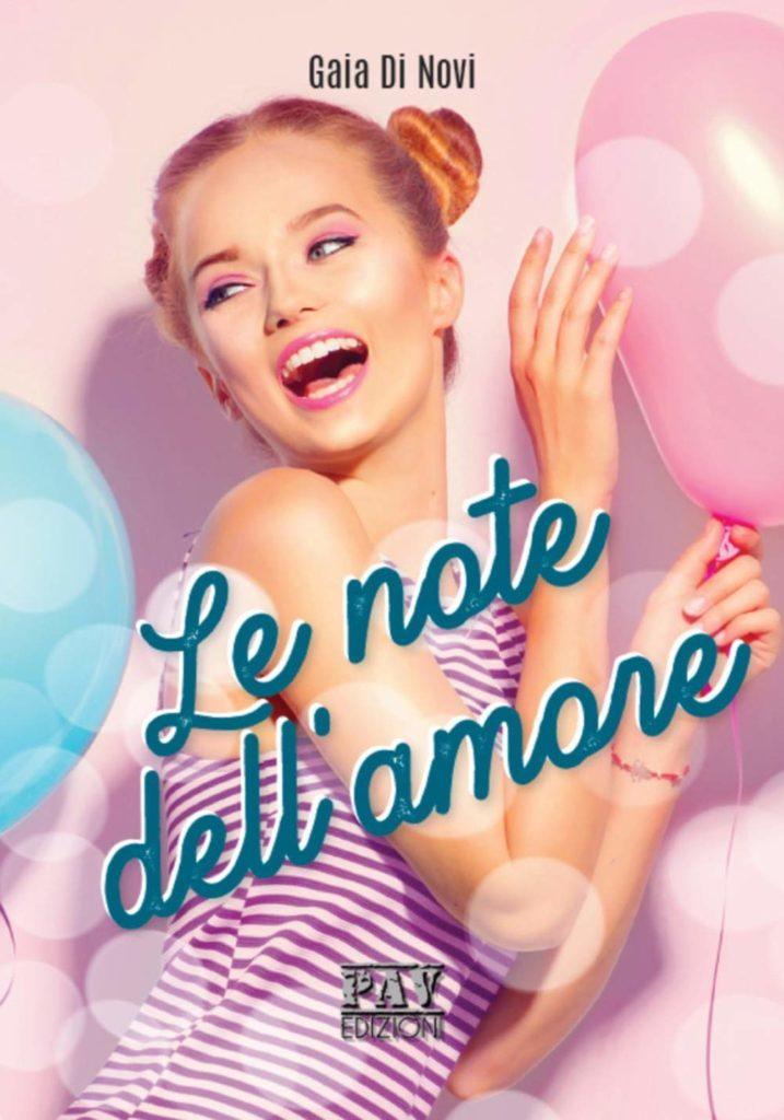 Book Cover: Le Note dell'Amore di Gaia Di Novi - SEGNALAZIONE
