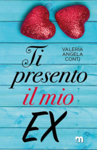 Book Cover: Ti Presento il mio ex di Valeria Angela Conti - COVER REVEAL