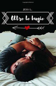 Book Cover: Oltre le Bugie di Jess L. - RECENSIONE