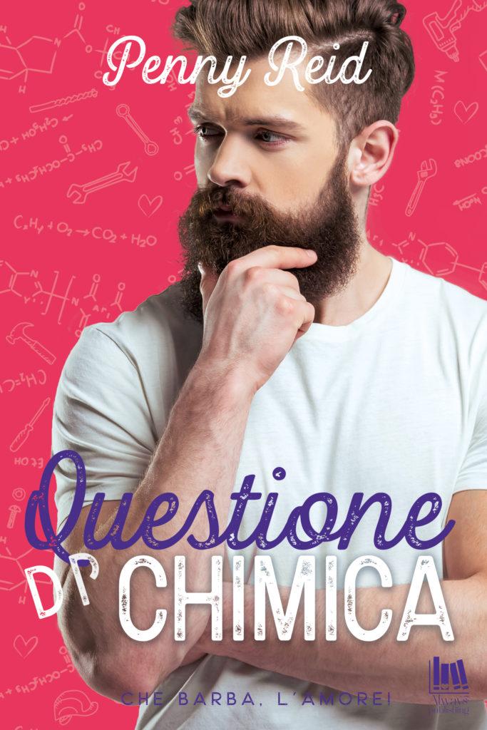 """Book Cover: Obbligo o Verità - Basta un Sorriso - Questione di Chimica """"Che Barba l'Amore Serie"""" di Penny Reid - Cover Reveal"""