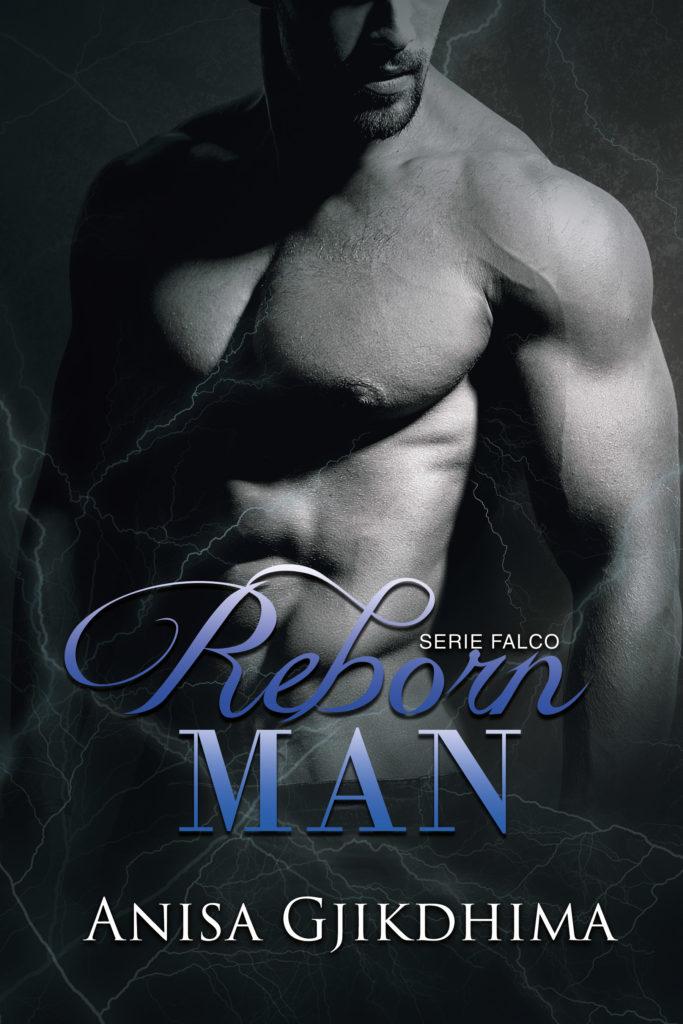 Book Cover: Reborn Man di Anisa Gjikdhima - SEGNALAZIONE