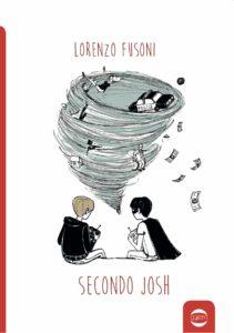 Book Cover: Secondo Josh di Lorenzo Fusoni - SEGNALAZIONE