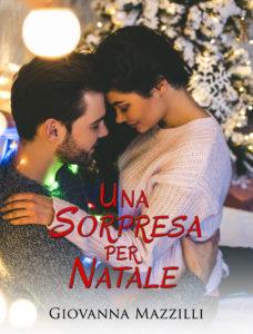 Book Cover: Una Sorpresa per Natale di Giovanna Mazzilli - SEGNALAZIONE
