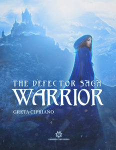 Book Cover: Warrior - The Defector Saga di Greta Cipriano - RELEASE BLITZ