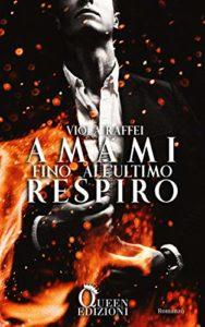 Book Cover: Amami fino all'ultimo Respiro di Viola Raffei - RECENSIONE