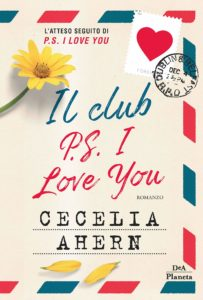 Book Cover: Il club P.S. I Love You di Cecelia Ahern - SEGNALAZIONE
