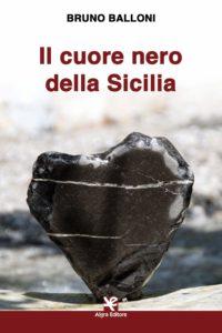 Book Cover: Il Cuore Nero della Sicilia di Bruno Balloni - SEGNALAZIONE