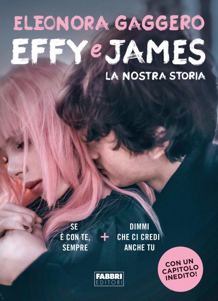 Book Cover: Effy e James. La Nostra Storia di Eleonora Gaggero - SEGNALAZIONE