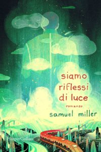 Book Cover: Siamo Riflessi di Luce di Samuel Miller - RECENSIONE