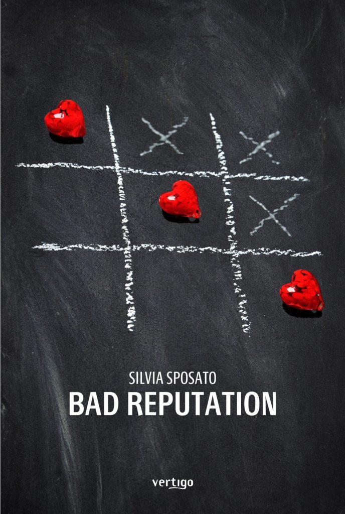 Book Cover: Bad Reputation di Silvia Sposato - SEGNALAZIONE