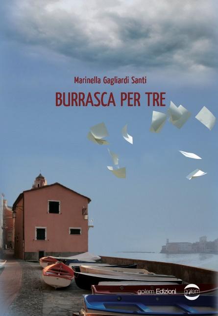 Book Cover: Burrasca per tre di Marinella Gagliardi Santi - RECENSIONE