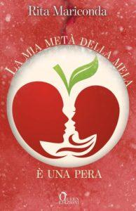 Book Cover: La Mia Metà Della Mela di Rita Mariconda - SEGNALAZIONE