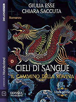 Book Cover: Cieli di Sangue di Giulia Esse - Chiara Saccuta - SEGNALAZIONE