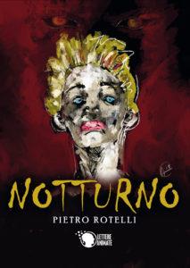 Book Cover: Notturno di Pietro Rotelli - SEGNALAZIONE