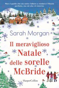 Book Cover: Il Meraviglioso Natale Delle Sorelle McBride di Sarah Morgan - RECENSIONE