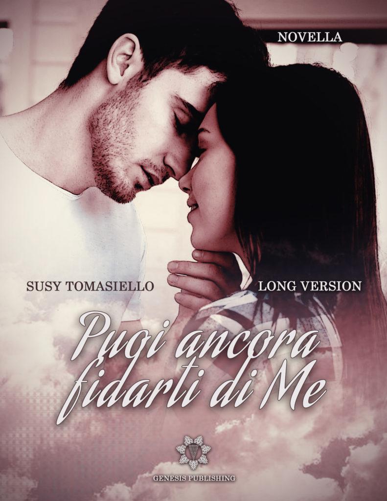 Book Cover: Puoi ancora fidarti di me si Susy Tomasiello - SEGNALAZIONE