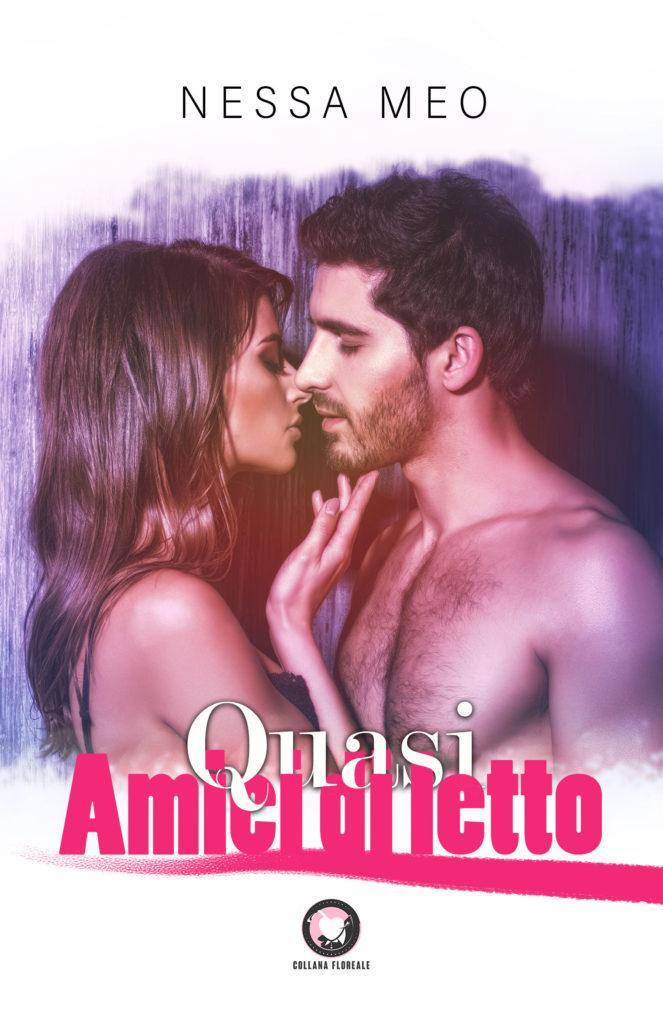 Book Cover: Quasi Amici Di Letto di Nessa Meo - SEGNALAZIONE