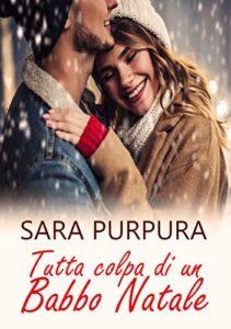 Book Cover: Tutta Colpa Di Un Babbo Natale di Sara Purpura - RECENSIONE