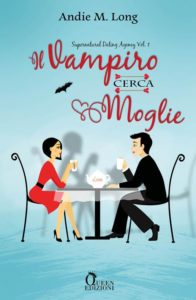 Book Cover: Il Vampiro Cerca Moglie di Andie M. Long - COVER REVEAL