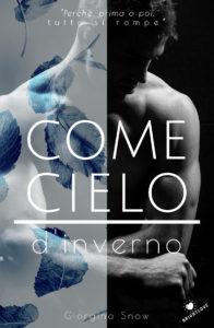 Book Cover: Come Il Cielo D'Inverno di Giorgina Snow - SEGNALAZIONE