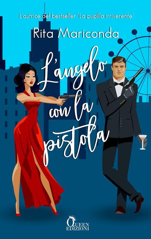 Book Cover: L'Angelo Con La Pistola di Rita Mariconda - COVER REVEAL